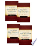 Matthew 1 28 MacArthur New Testament Commentary Four Volume Set