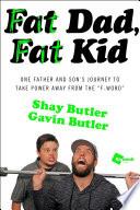 Fat Dad  Fat Kid