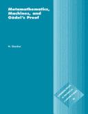 Metamathematics, Machines and Gödel's Proof