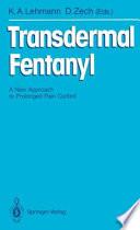 Transdermal Fentanyl