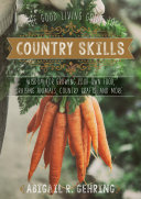The Good Living Guide to Country Skills Book