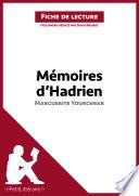 M  moires d Hadrien de Marguerite Yourcenar  Fiche de lecture