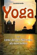 Yoga oder Liebe deinen Nächsten als dein Selbst