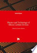 Physics And Technology Of Silicon Carbide Devices