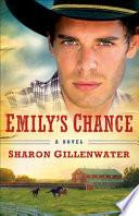 Emily s Chance  The Callahans of Texas Book  2