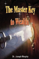 The Master Key to Wealth