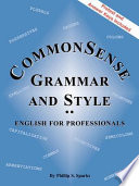 Commonsense Grammar and Style  The Textbook