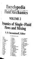 Encyclopedia of Fluid Mechanics  Dynamics of single fluid flows and mixing