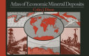 Atlas of Economic Mineral Deposits