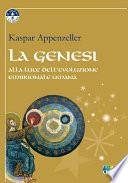 La Genesi alla luce dell evoluzione embrionale umana