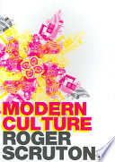 Modern Culture : about the past and future...