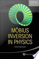 Mobius Inversion in Physics