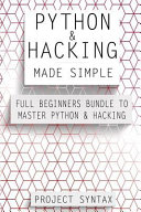 Python And Hacking Made Simple