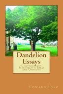 Dandelion Essays