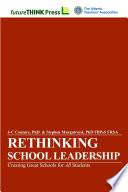 Rethinking School Leadership Creating Great Schools For All Students book