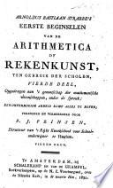 Arnoldus Bastiaan Strabbe's Eerste beginselen van de arithmetica of rekenkunst, ten gebruik der scholen