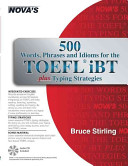 500 Words  Phrases  Idioms for the TOEFL IBT Plus Typing Strategies