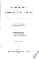 Glances Back Through Seventy Years
