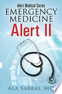 Alert Medical Series Emergency Medicine Alert Ii