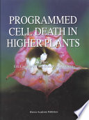 Programmed Cell Death In Higher Plants book