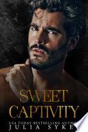 Sweet Captivity