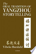 The Oral Tradition of Yangzhou Storytelling