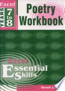 Excel Essential Skills Poetry Workbook Years 7 8