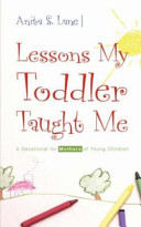 Lessons My Toddler Taught Me