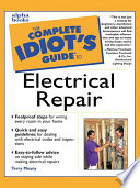 The Complete Idiot s Guide to Electrical Repair