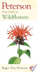 Peterson First Guide to Wildflowers of Northeastern and North central North America