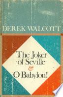 Ebook The Joker of Seville and O Babylon! Epub Derek Walcott Apps Read Mobile