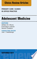 Adolescent Medicine  An Issue of Primary Care  Clinics in Office Practice