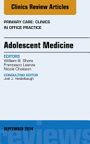Adolescent Medicine, An Issue of Primary Care: Clinics in Office Practice,
