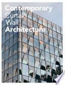 Contemporary Curtain Wall Architect