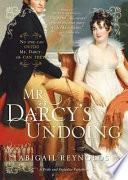 Mr  Darcy   s Undoing