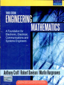 Engineering Mathematics: A Foundation For Electronic, Electrical, Communications And Systems Engineers, 3/E