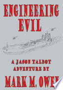Engineering Evil