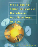 Developing Time oriented Database Applications in SQL