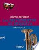Cómo conocer los instrumentos de orquesta