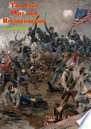 The Civil War and Reconstruction  Second Edition