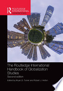 The Routledge International Handbook of Globalization Studies