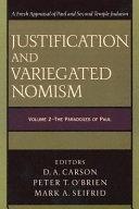 Justification And Variegated Nomism. Volume II : ...