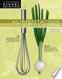 Le Dictionnaire Visuel Définitions - Alimentation et cuisine
