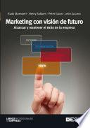 Marketing con visi  n de futuro