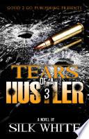 Ebook Tears of a Hustler Pt 3 Epub Silk White Apps Read Mobile