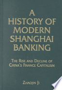 A History of Modern Shanghai Banking