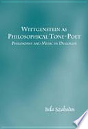 Wittgenstein as Philosophical Tone Poet