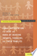 Early Intervention for Deaf and Hard of Hearing Infants  Toddlers  and Their Families