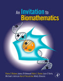 An Invitation to Biomathematics Provides Students With A Fresh