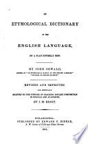 An Etymological Dictionary of the English Language on a Plan Entirely New